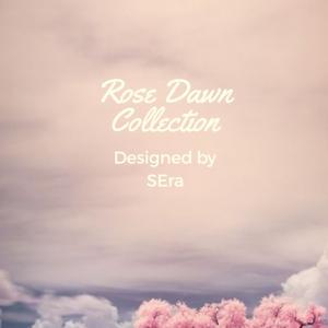 Rose Dawn Kollekció